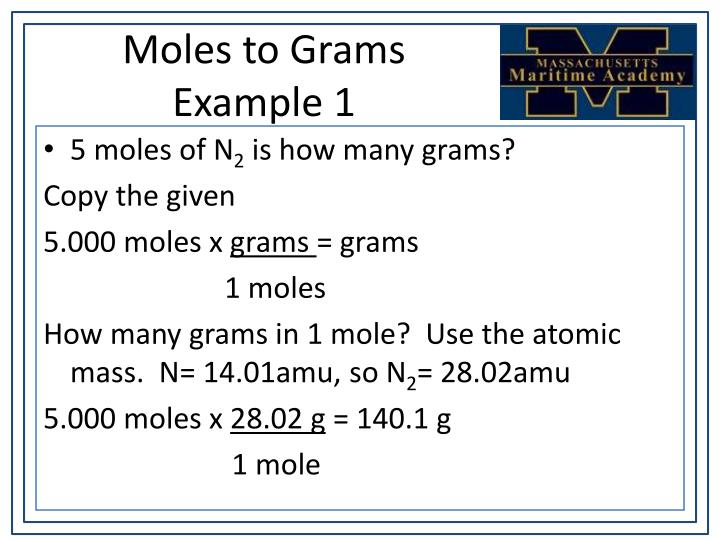 Moles to Grams Example 1
