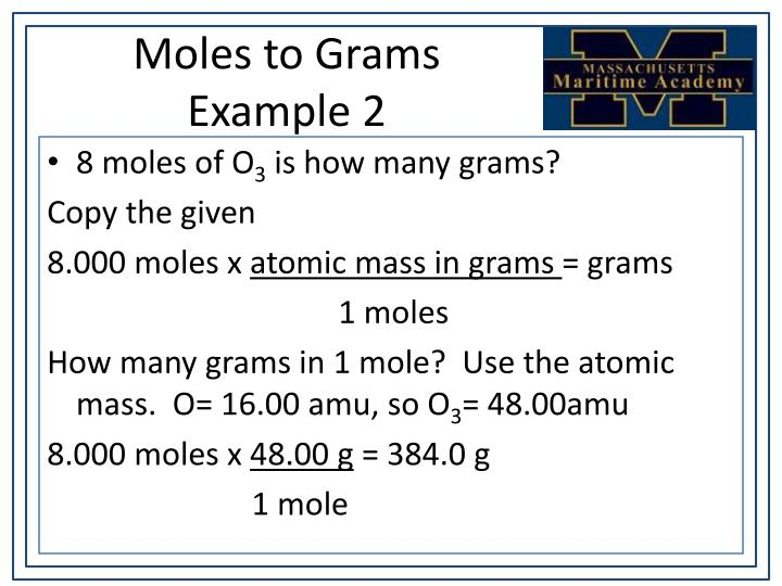 Moles to Grams