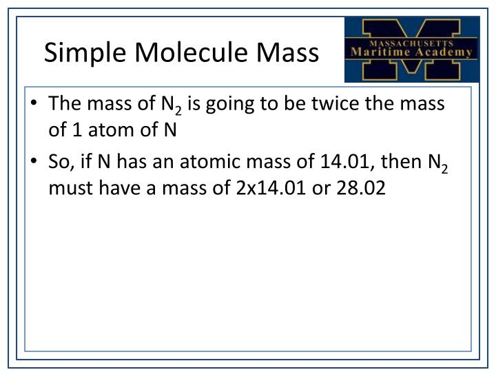 Simple Molecule Mass
