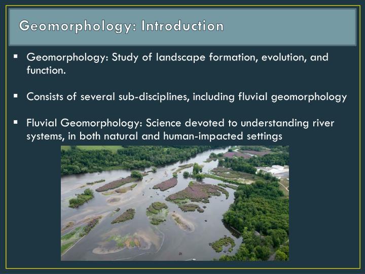 Geomorphology: Introduction