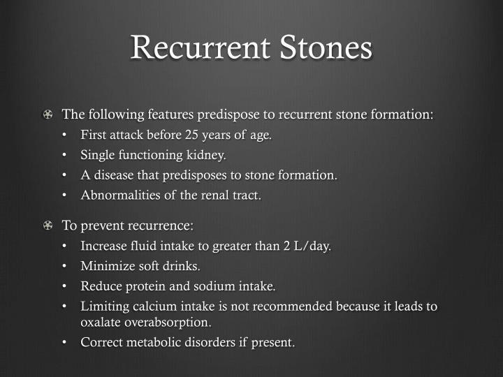Recurrent Stones
