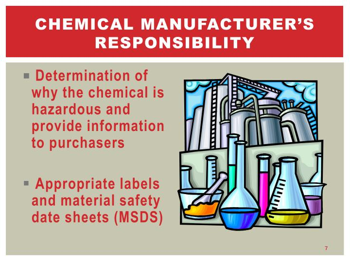 Chemical Manufacturer's Responsibility