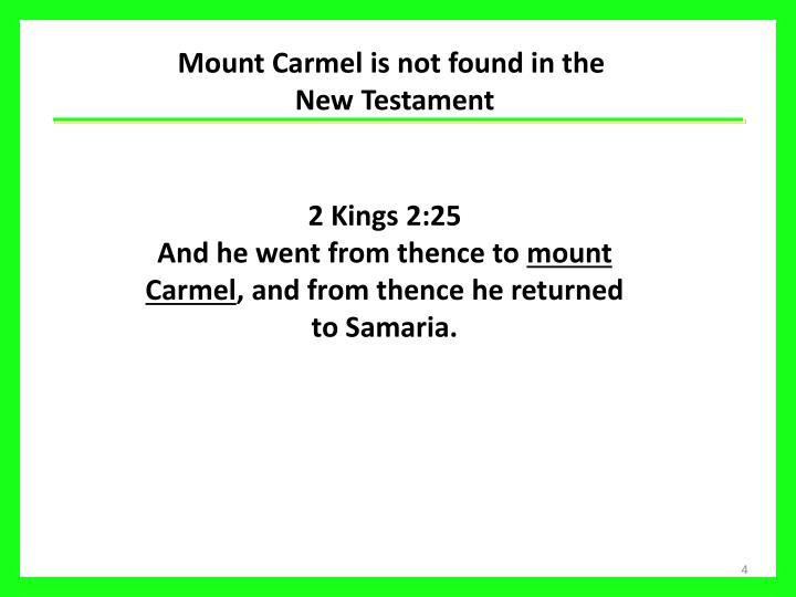 Mount Carmel is not found in the