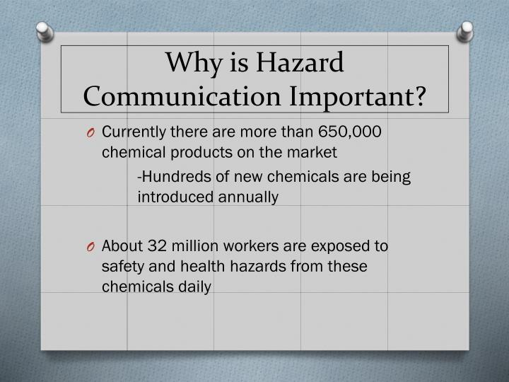 Why is hazard communication important