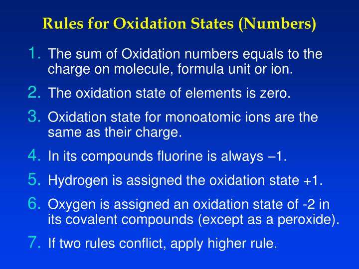 Rules for Oxidation States (Numbers)