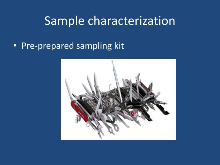 Sample characterization