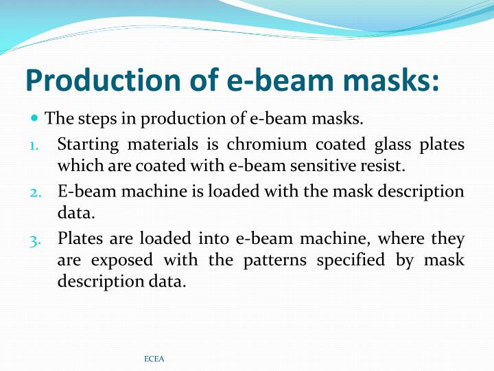 Production of e-beam masks: