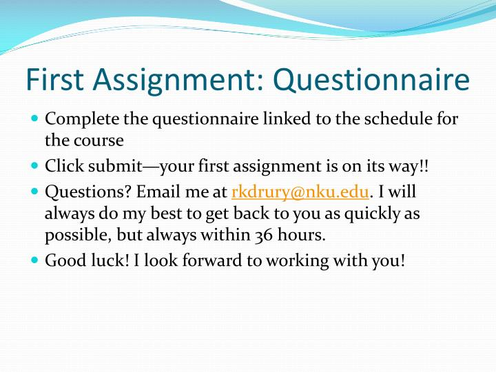 First Assignment: Questionnaire