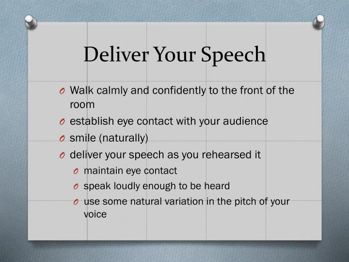 Deliver Your Speech
