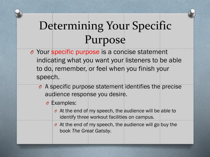 Determining Your Specific Purpose