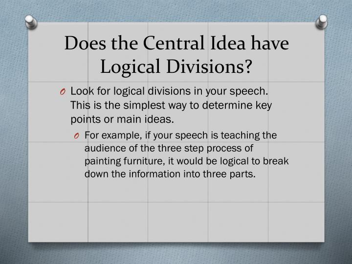 Does the Central Idea have Logical Divisions?