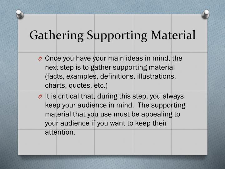 Gathering Supporting Material