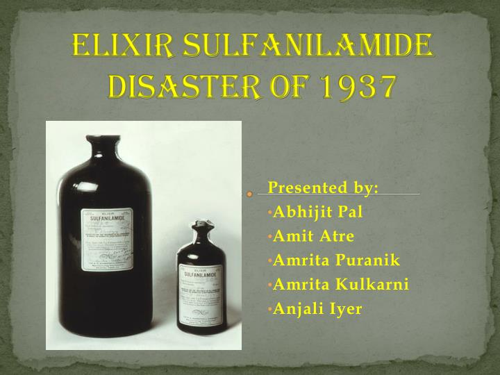 Elixir sulfanilamide disaster of 1937