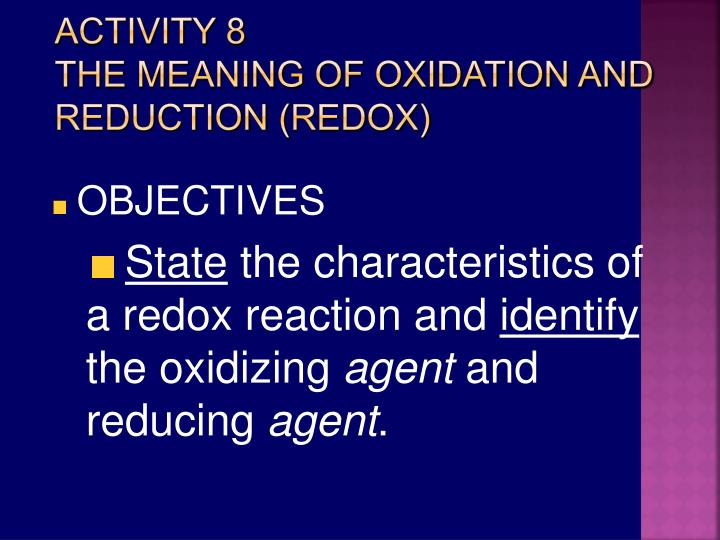 Activity 8 the meaning of oxidation and reduction redox