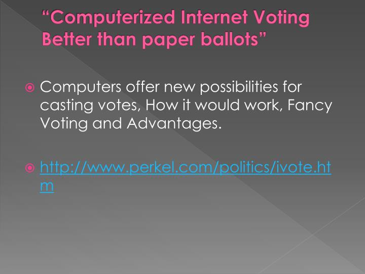 """Computerized Internet Voting"
