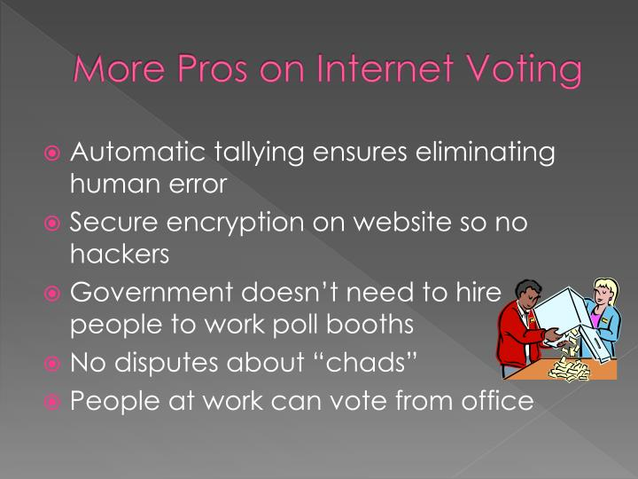 More Pros on Internet Voting
