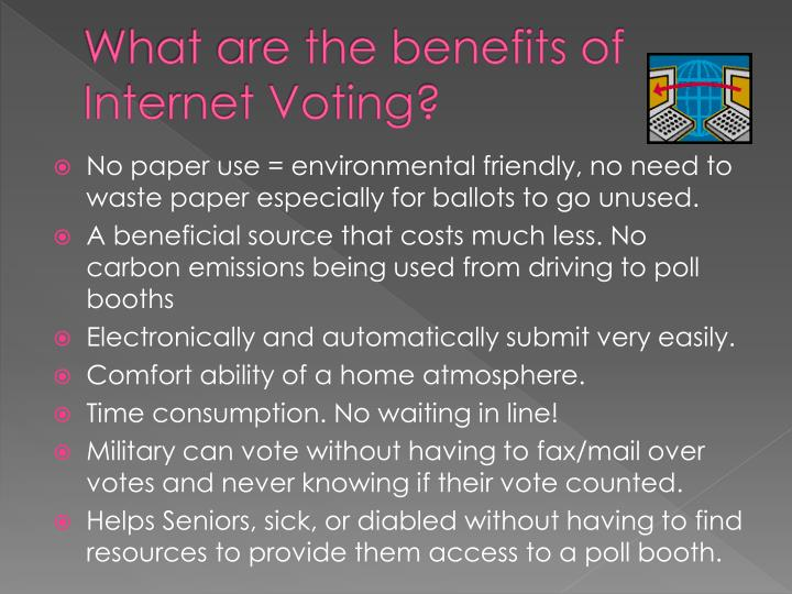 What are the benefits of Internet Voting?