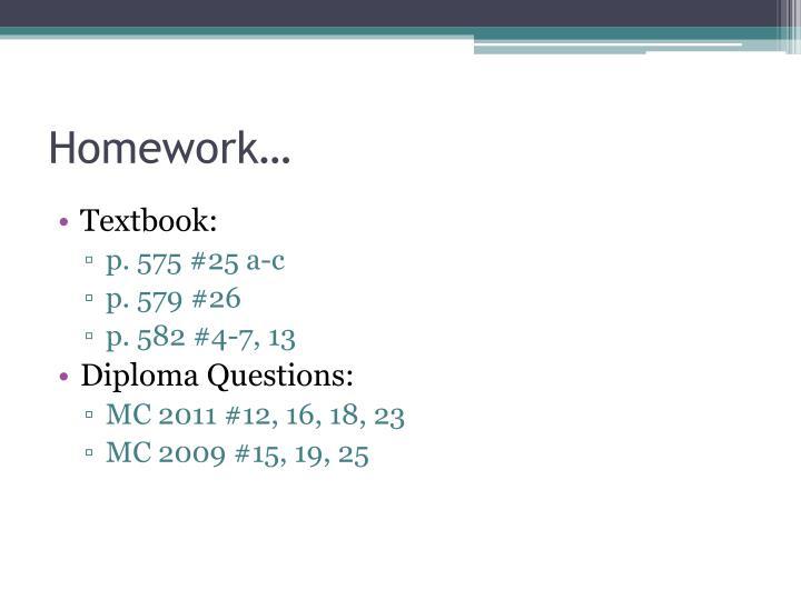 Homework…