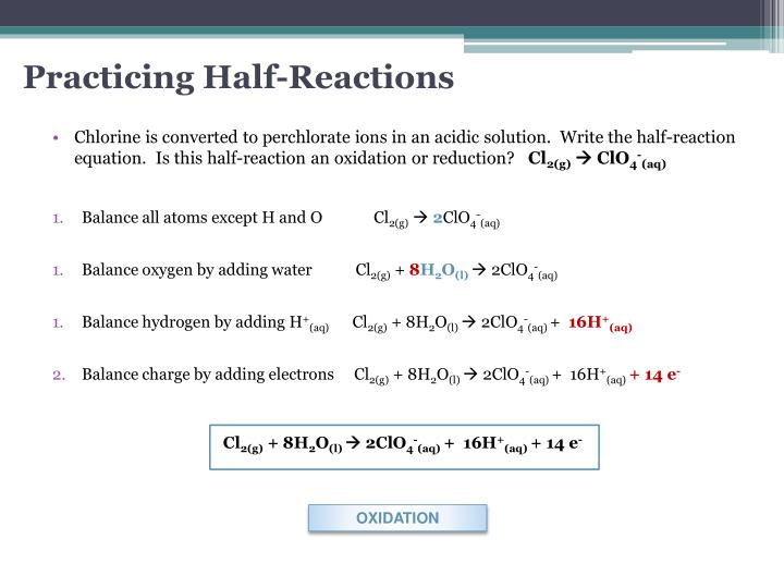 Practicing Half-Reactions