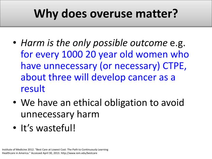 Why does overuse matter?