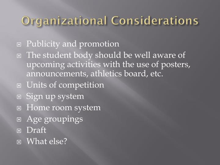 Organizational Considerations