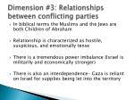 dimension 3 relationships between conflicting parties
