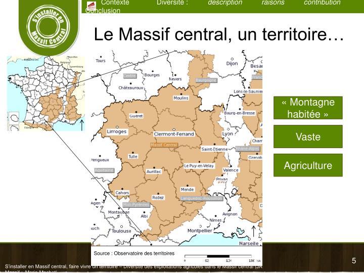 Le Massif central, un territoire…