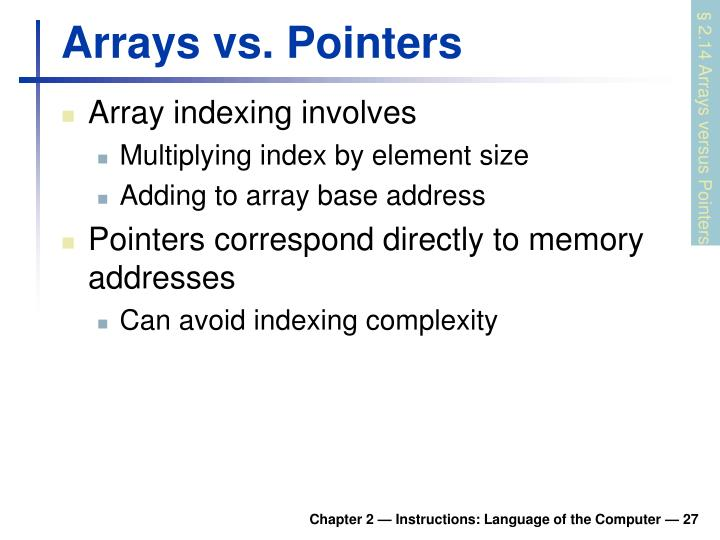 Arrays vs. Pointers