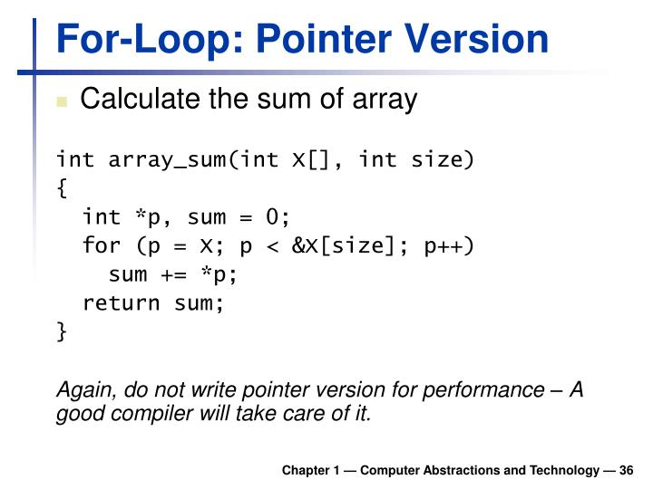 For-Loop: Pointer Version