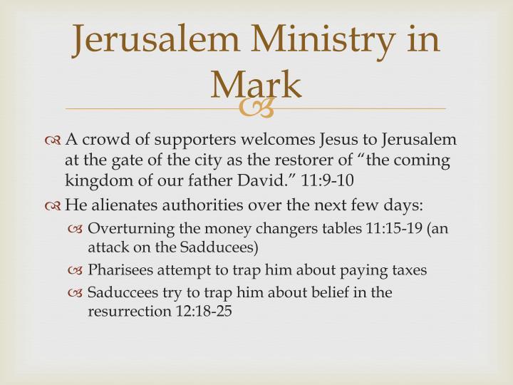 Jerusalem Ministry in Mark