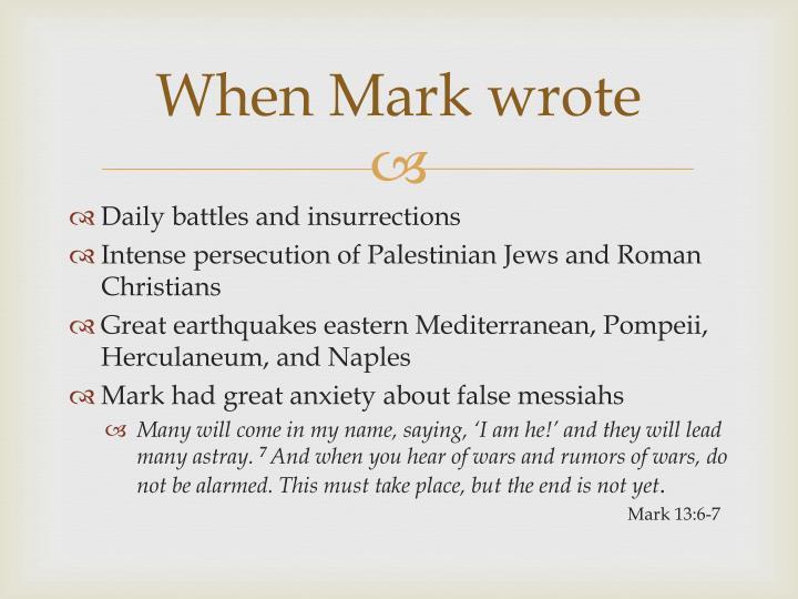 When Mark wrote