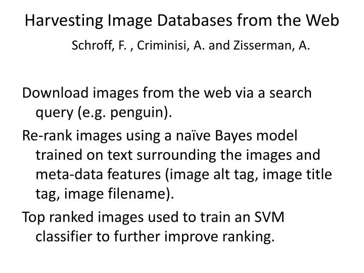 Harvesting Image Databases from the Web