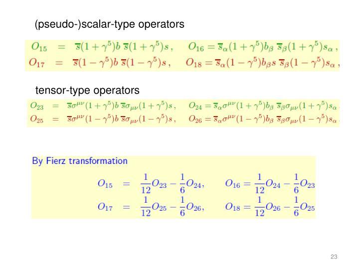 (pseudo-)scalar-type