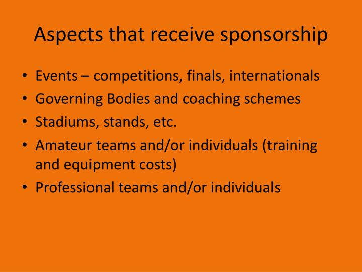 Aspects that receive sponsorship