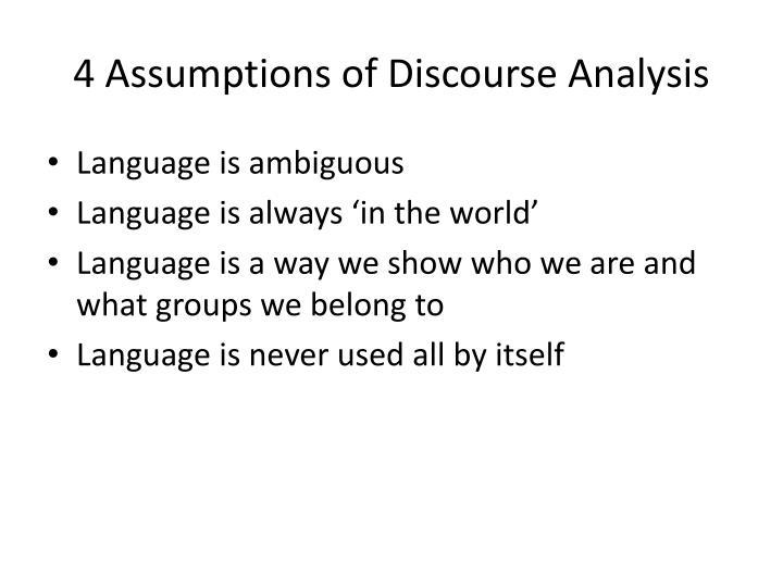 4 Assumptions of Discourse Analysis