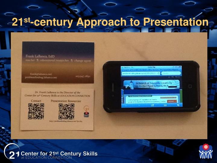 21 st century approach to presentation