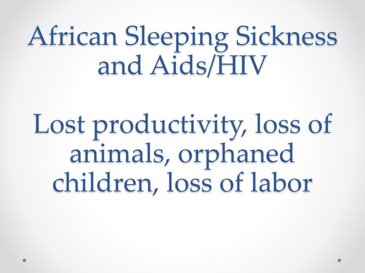 African Sleeping Sickness and Aids/HIV