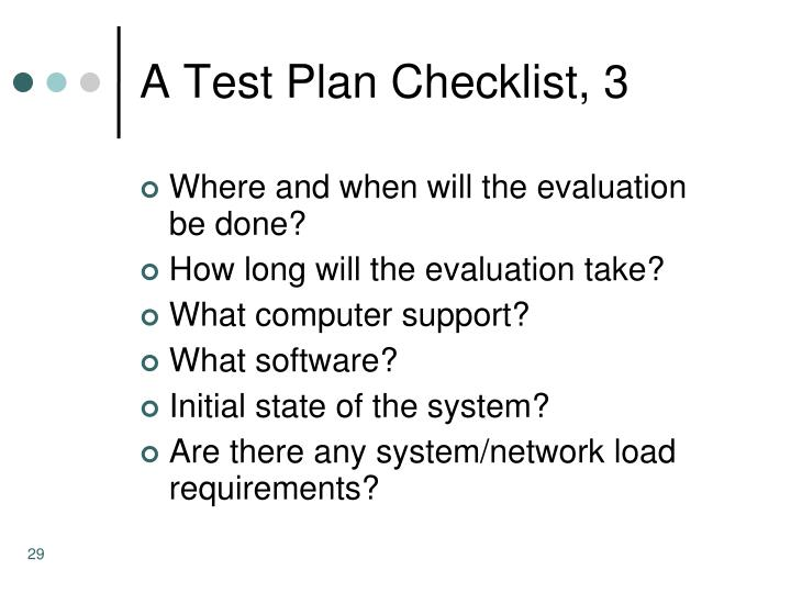 A Test Plan Checklist, 3