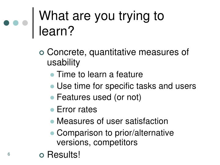 What are you trying to learn?