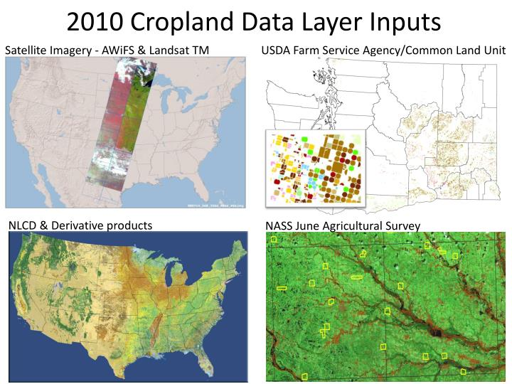 2010 Cropland Data Layer Inputs