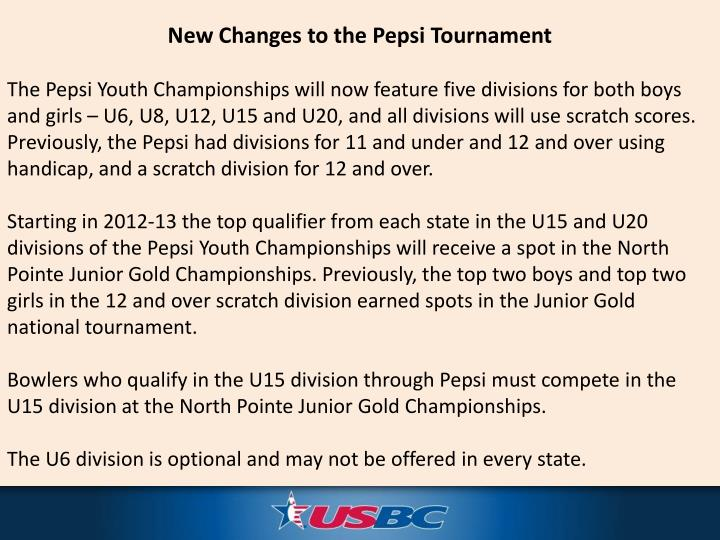 New Changes to the Pepsi Tournament