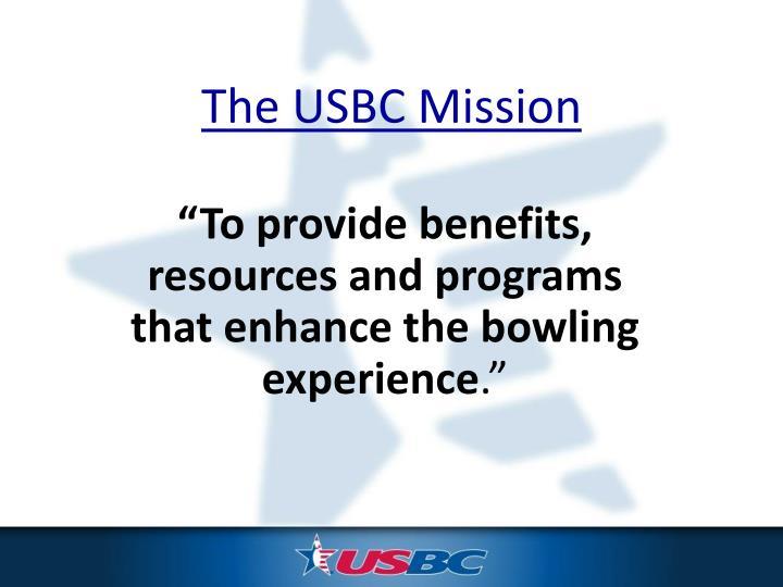 The USBC Mission