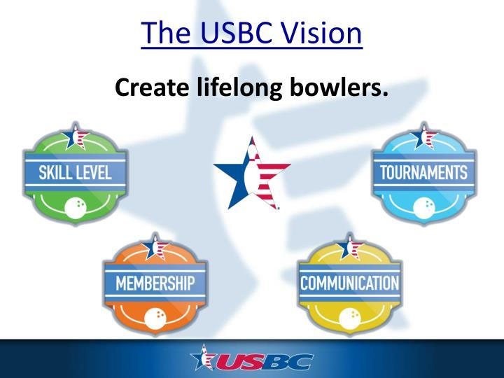 The USBC Vision