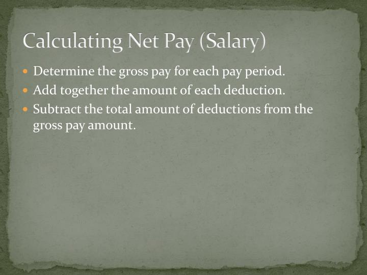 Calculating Net Pay (Salary)