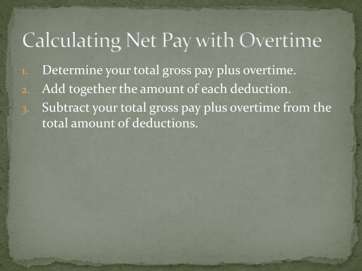 Calculating Net Pay with Overtime