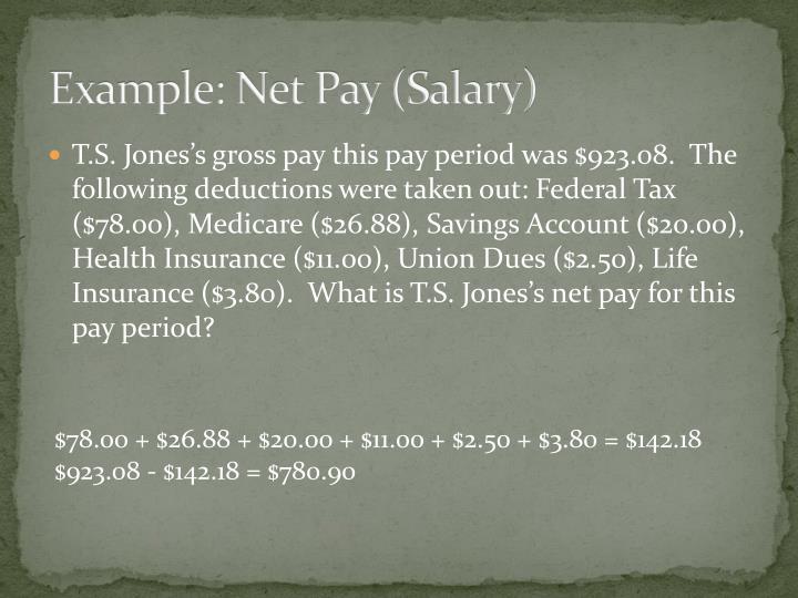 Example: Net Pay (Salary)