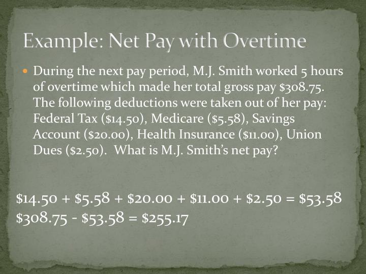 Example: Net Pay with Overtime