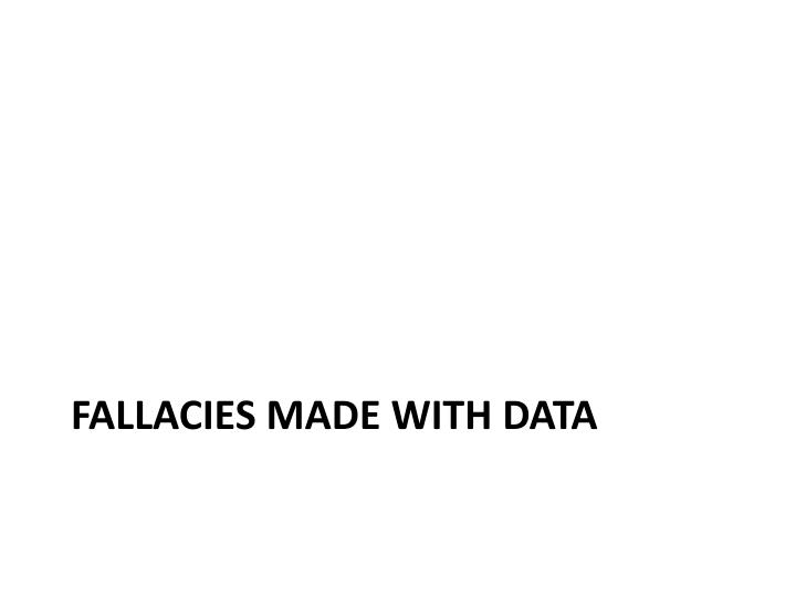 Fallacies made With Data