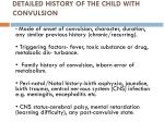 detailed history of the child with convulsion