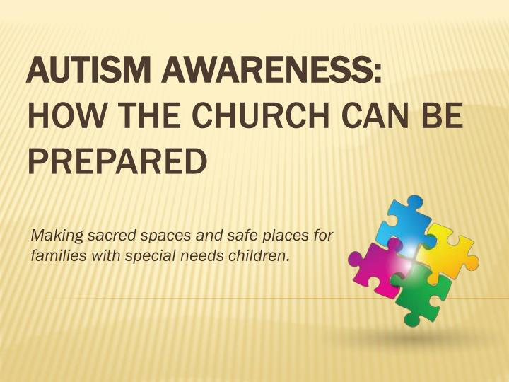Making sacred spaces and safe places for families with special needs children